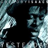 Cd Yesterday Gregory Isaacs Raggae Romance Rastafári Emoção