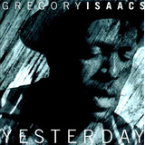 Cd Yesterday Gregory Isaacs Raggae Romântico Jamaica Rasta