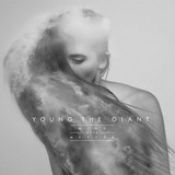 Cd Young The Giant   Mind Over Matter   Novo   Lacrado