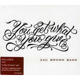 Cd Zac Brown Band You Get What You Give
