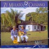 Cd Zé Mulato E Cassiano   Meu Céu   Original E Lacrado