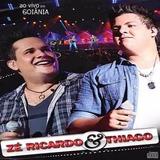 Cd Zé Ricardo E Thiago   Ao Vivo Em Goiania   Original E Lac