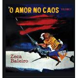 Cd Zeca Baleiro   O Amor No Caos Volume 1