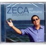 Cd Zeca Pagodinho Ser Humano Original Lacrado