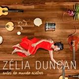 Cd Zelia Duncan Antes Do Mundo Acabar Novo Lacrado