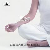 Cd Zen Respirando E Meditando