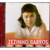 Cd Zezinho Barros    Amor E Fé