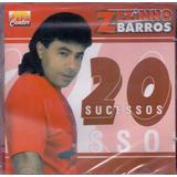 Cd Zezinho Barros   20 Sucessos
