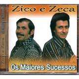Cd Zico E Zeca   Os Maiores Sucessos