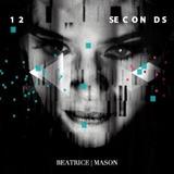 Cd beatrice Mason 12 Seconds digipack Em Otimo Estado
