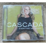 Cd cascada everytime We Touch em Otimo Estado