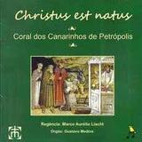 Cd christus Est Natus   Coral Dos Canarinhos De Petrópolis