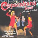 Cd copacabana Beat 10 Anos Ao Vivo lacrado De Fabrica