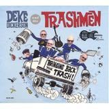 Cd deke Dickeson And The Trashmen bringing Back The Trash