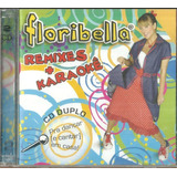 Cd duplo floribella remixes E Karaoke lacrado De Fabrica
