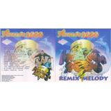 Cd furacão 2000 remix Melody freestyle lacrado De Fabrica