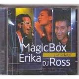 Cd magic Box erika Dj Ross live In Brazil em Otimo Estado