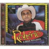 Cd roberio E Seus Teclados    Ao Vivo 2009