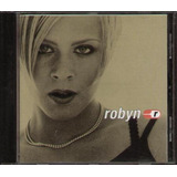 Cd robyn R is Here