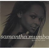 Cd samantha Mumba gotta Tell You em Otimo Estado