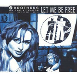 Cd single 2 Brothers On The 4th Floor let Me Be Free