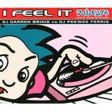 Cd single dj Darren Briais Vs Dj Peewee Ferris i Feel It