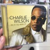 Charlie Wilson   In It To Win It Cd Importado Lacrado
