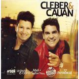 Cleber E Cauan   Cd Original Novo