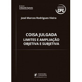 Coisa Julgada   Limites E Ampliacao Objetiva E Subjetiva   J