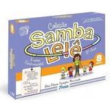 Coleção Samba Lelê 8 Anos Com Cd   Ensino Fundamental