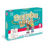 Coleção Samba Lelê 9 Anos Com Cd   Ensino Fundamental
