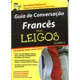 Coleção Schmidt   Francês Para Leigos   Com 3 Livros E 4 Cds