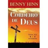 Cordeiro De Deus   Benny Hinn