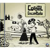 Cordel Encantado Cd Novela Lacrado