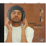 Craig David Born To Do It   Novo Lacrado Origin02