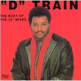 D Train The Best Of The 12 Mixes Cd Importado Funk Disco
