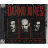 Danko Jones   Rock And Roll Is Black And Blue Cd Importado