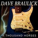 Dave Braulick A Thousand Horses Cd Import