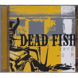 Dead Fish   Cd Zero E Um   2004