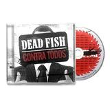 Dead Fish  Contra Todos  Cd