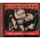 Descendentes Da Ralé Não Assassine Um Inocente 2001 Lacrado
