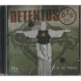 Detentos Dts Ii   Cd Deus No Morro   2005   Lacrado