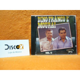 Dino Franco E Mouraí Volume 2   Cd