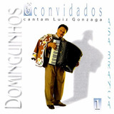 Dominguinhos E Convidados Cantam Luiz Gonzaga Cd 01 Lacrado