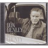 Don Henley    Cass County  Cd Original Novo Lacrado   Eagles
