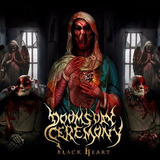 Doomsday Ceremony   Black Heart  cd Lacrado   Novo