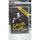 Dvd Cassia Eller   O Musical  making Of  Lacrado