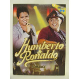 Dvd E Cd Humberto E Ronaldo Romance Ao Vivo Excelente Estado