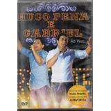 Dvd Hugo Pena  E Gabriel Ao Vivo Original Lacrado