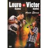 Dvd Louro Santos E Victor Santos Amor Eterno Original